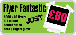 Flyers fantastic form £8 full colour printers